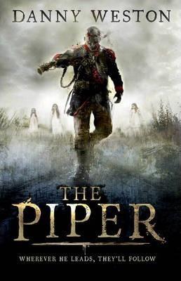 The Piper (Danny Weston) Paperback / softback