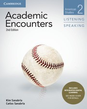 Academic Encounters Second edition Level 2 Student's Book Listening and Speaking with Integrated Digital Learning