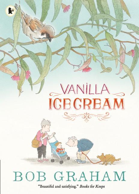 Vanilla Ice Cream (Bob Graham)