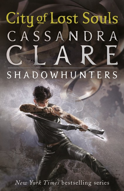 The Mortal Instruments 5: City Of Lost Souls (Cassandra Clare)