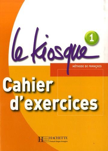 Le Kiosque 1 A1 - Cahier d'exercices