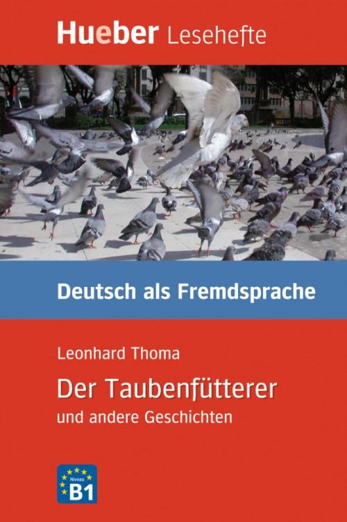 Der Taubenfütterer en andere Geschichten Leseheft