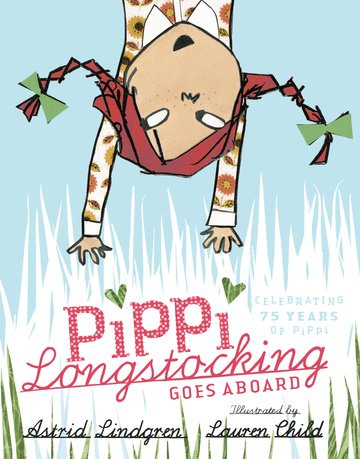 Pippi Longstocking Goes Aboard - Gift edition