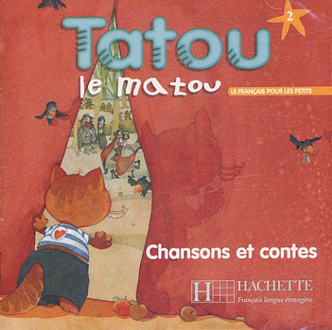 Tatou le matou 2 - CD audio Chanson et contes
