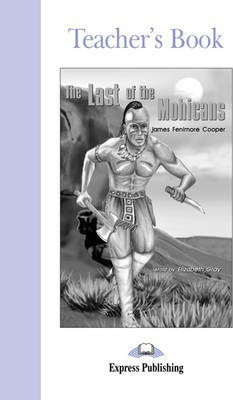 The Last Of The Mohicans Teacher's Book