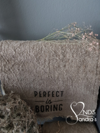 Shabby linnen doek Perfect is Boring