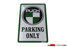 Sign Puch parking only (30X20cm)