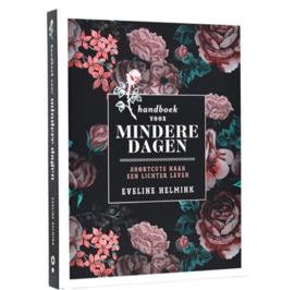 Handboek voor Mindere Dagen