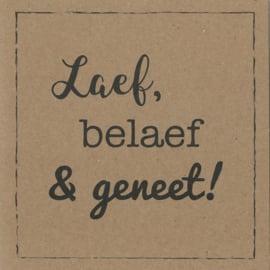 Handmade by Janine - Kaart - Laef, belaef & geneet kraft