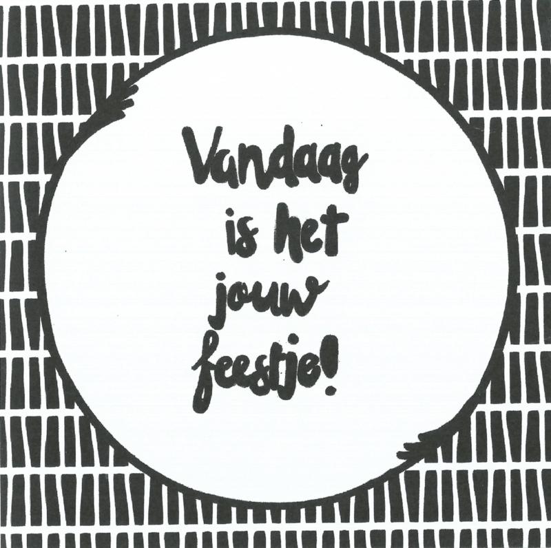 Handmade by Janine - Kaart - Vandaag is het jouw feestje