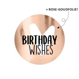 Sluitstickers birthday wishes rose goudfolie