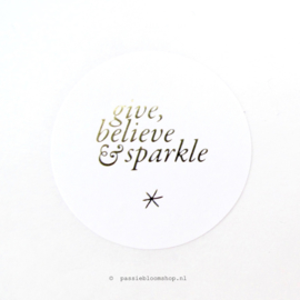 Sluitstickers rond Give, Believe, Sparkle