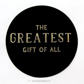 Sluitstickers rond Greatest gift Zwart