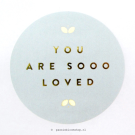 Sluitstickers rond you are loved Blauw