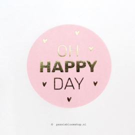 Sluitsticker rond Oh happy day Roze