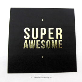 Sluitsticker Super awesome Zwart