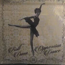 "Roll Dann - Opression Dance EP (12"")"