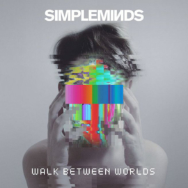 Simple Minds ‎– Walk Between Worlds