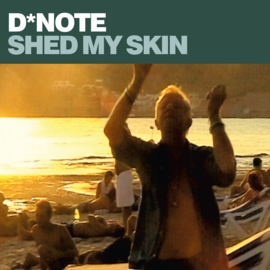 """D*Note - Shed My Skin (12"""")"""