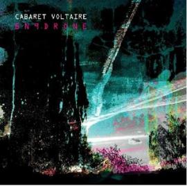 Cabaret Voltaire – BN9Drone