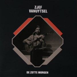 """Zjef Vanuytsel – De Zotte Morgen (7"""")"""