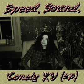 Kurt Vile - Speed Sound Lonely Kv (EP)