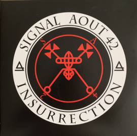 Signal Aout 42 ‎– Insurrection