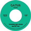 "Willie Tee ‎– Teasing You Again / Your Love, My Love Together (7"")"
