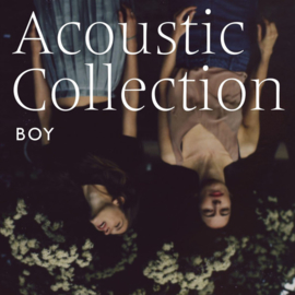 BOY ‎– Acoustic Collection