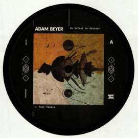 "Adam Beyer ‎– No Defeat No Retreat (12"")"