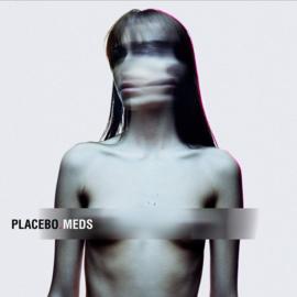 Placebo – Meds