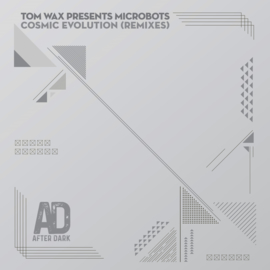 "Tom Wax Pres. Microbots - Cosmic Evolution (Rmxs) (12"")"