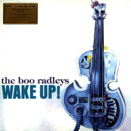 The Boo Radleys ‎– Wake Up!