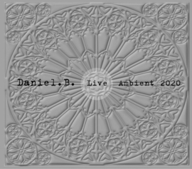 Daniel.B. – Live Ambient 2020