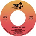 "The Live Band - A Chance For Hope (7"")"