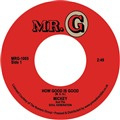 "Mickey And The Soul Generation ‎– How Good Is Good / Get Down Brother (7"")"
