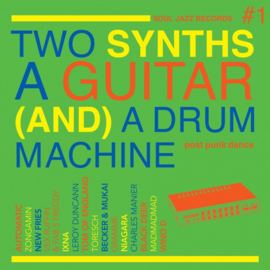 VA - Two Synths A Guitar (And) A Drum Machine Vol. 1