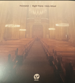 """Floorplan – Right There / Holy Ghost (12"""")"""
