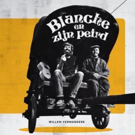 """Willem Vermandere - Blanche En Zen Peird (7"""")"""