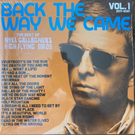 Noel Gallagher's High Flying Birds – Back The Way We Came: Vol. 1 (2011 - 2021)