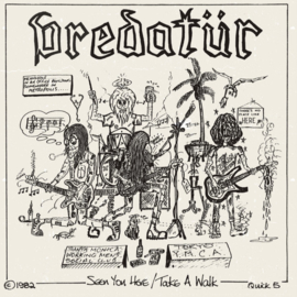 "Predatür ‎– Seen You Here b/w Take A Walk (7"")"