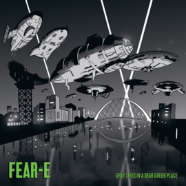 "Fear-E ‎– Grey Skies In A Dear Green Place (12"")"