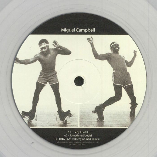 """Miguel Campbell - Baby I Got It (12"""")"""