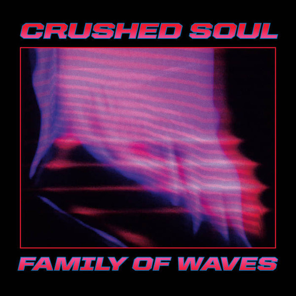 """Crushed Soul – Family of Waves (12"""")"""