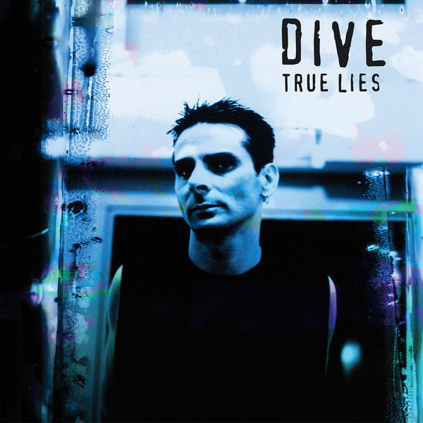 Dive ‎– True Lies