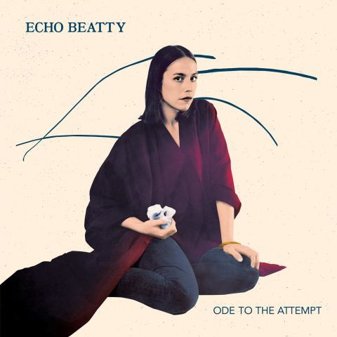 Echo Beatty - Ode To The Attempt (EP)