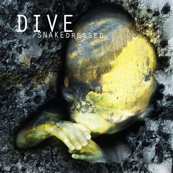Dive ‎– Snakedressed