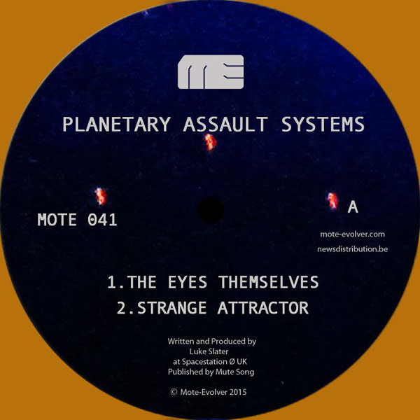 """Planetary Assault Systems – The Eyes Themselves (12"""")"""