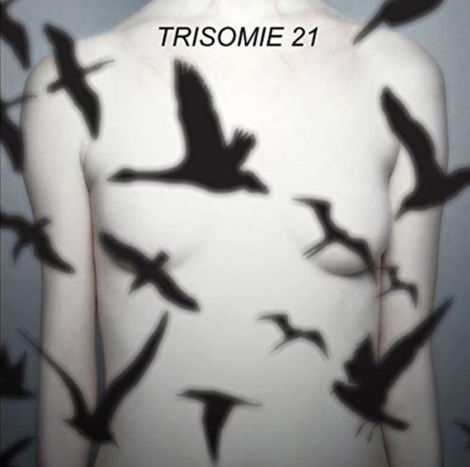 Trisomie 21 – Don't You Hear?