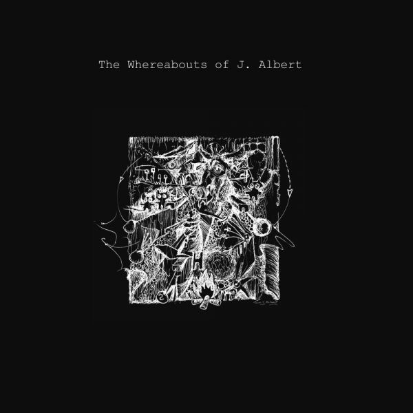 The Whereabouts of J. Albert ‎– The Whereabouts of J. Albert